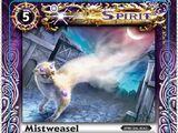 Mistweasel