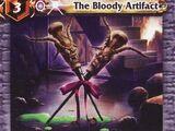 The Bloody Artifact