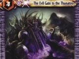 The Evil Gate to the Thanatos