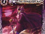 The DarkKnight Kay