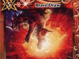 Brave Draw