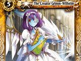 The Creator Grimm-Wilhelm