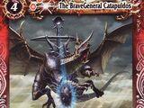 The BraveGeneral Catapuldos