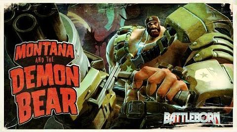 Battleborn Montana and the Demon Bear