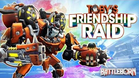 Battleborn Toby's Friendship Raid