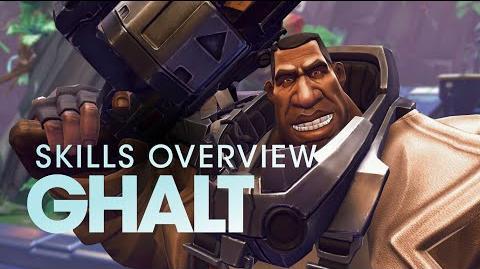 Battleborn Ghalt Skills Overivew