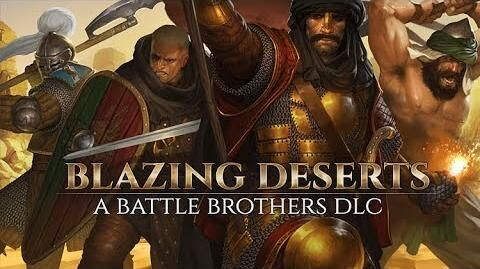 Blazing Deserts Trailer - A Battle Brothers DLC-0