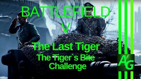 Battlefield V The Last Tiger - The Tiger`s Bite Challenges