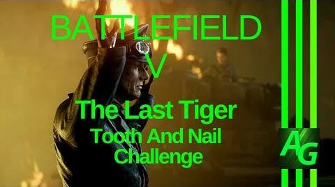 Battlefield V The Last Tiger - Tooth And Nail Challenges