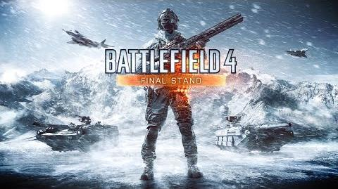 Battlefield 4 Final Stand Official Reveal