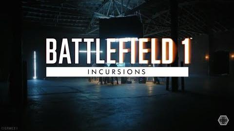 Offical Battlefield 1 Incursions Trailer GAMESCOM