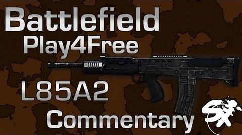 Battlefield Play4Free L85A2 Commentary