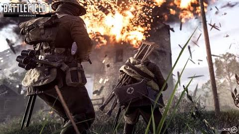 Battlefield 1 Incursions Official Introduction Trailer