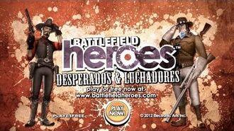 Battlefield Heroes - Desperados & Luchadores