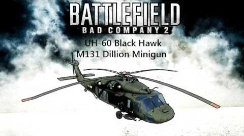 Battlefield Bad Company 2 UH-60 Black Hawk M134 Dillion minigun sounds