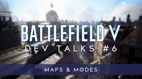 Battlefield V Dev Talks Maps & Modes