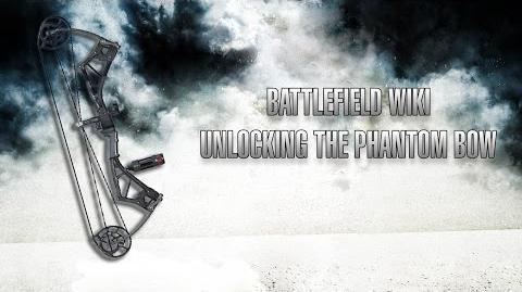 Battlefield 4 - Unlocking the Phantom Bow