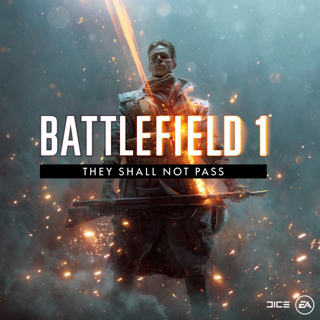 Battlefield 1 They Shall Not Pass Battlefield Wiki Fandom