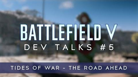 Battlefield V Dev Talks Tides of War - The Road Ahead
