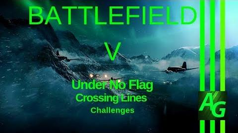 ✪ Battlefield V Under No Flag - Crossing Lines - Challenges
