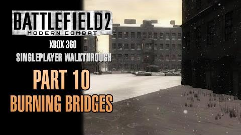 Battlefield 2 Modern Combat Walkthrough (Xbox 360) - Part 10 - Burning Bridges