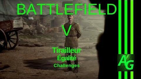 Battlefield V Tirailleur - Egalite - Challenges