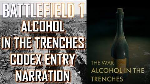 Alcohol In The Trenches Codex Entry Narration - Battlefield 1