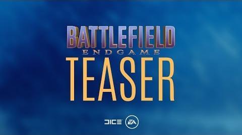 Battlefield Endgame Teaser Trailer