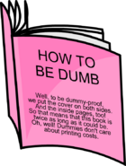 How to be dumb