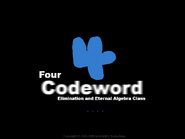 Four Codeword Elimination and Eternal Algebra Class