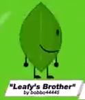 Leafy bro