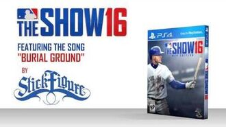 """Stick Figure – """"Burial Ground"""" (As heard in MLB The Show 2016)"""