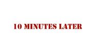 TEN MINUTES LATHA!