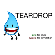 Teardrop elimination or prize