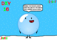 The 24 Days of Christmas Day 16 Bubble looked up to see snowflakes was falling to the snow and landed on Bubble's body