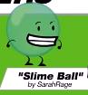 SlimeBall BFDI21 23