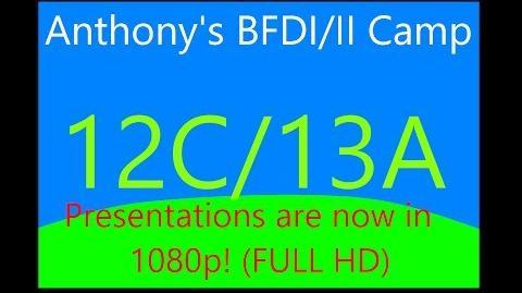 BFDI II Camp 12C 13A BFDI II Camp in Blu-Ray!