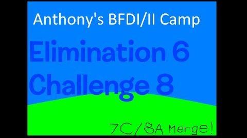 BFDI II Camp 7C 8A Merge! (RESIGN-UPS 3 CONT