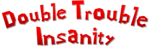 Double Troble Insanity newlogo