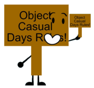 Object Casual Days Rules! Sign Pose