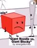 Rc Giant Needle vs. Giant Blocky