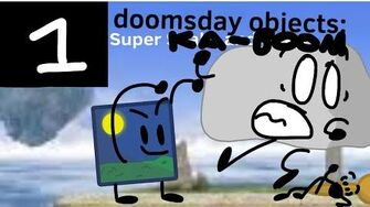 Doomsday Objects EP 1 Super Ka-BOOM