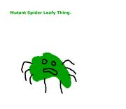 Mutantspiderleafything