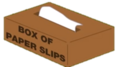 Box of Paper Slips