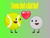 Tennis Ball x Golf Ball