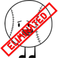 Baseball eliminated