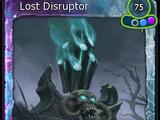 Lost Disruptor