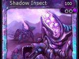 Shadow Insect