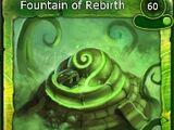 Fountain of Rebirth