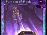 Furnace of Flesh